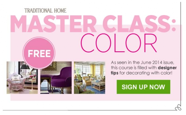 Master Class on Color sign up Traditional Homes